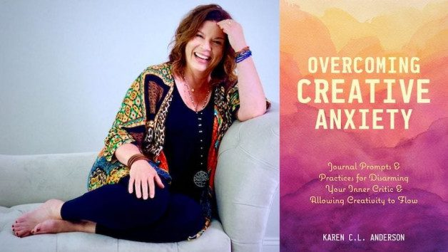 Overcoming Creative Anxiety: Q&A With Life Coach Karen C.L. Anderson